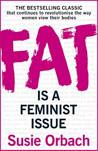 9781784753092: Fat is A Feminist Issue