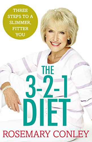 9781784753207: Rosemary Conley's 3-2-1 Diet: Just 3 Steps to a Slimmer, Fitter You