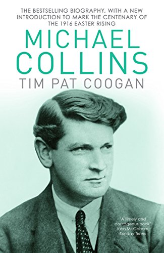 9781784753269: Michael Collins: A Biography