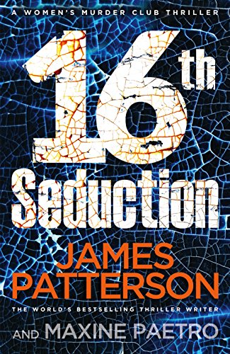 9781784753672: 16th Seduction: (Women's Murder Club 16)
