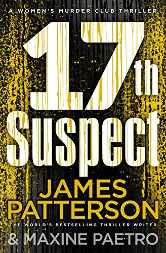 9781784753696: 17th Suspect: A methodical killer gets personal (Women's Murder Club 17)