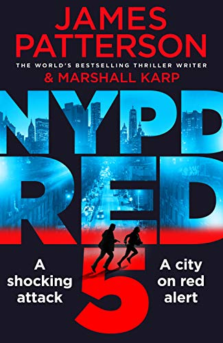9781784753757: NYPD Red 5: A shocking attack. A killer with a vendetta. A city on red alert