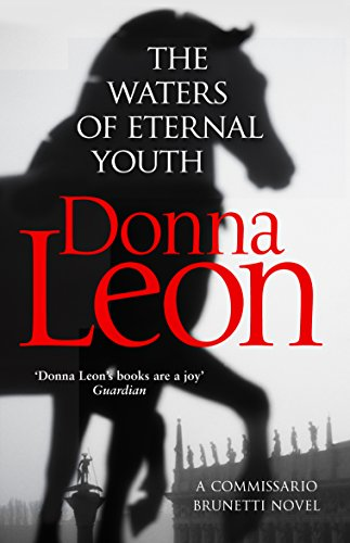 9781784755010: The Waters Of Eternal Youth (Brunetti)