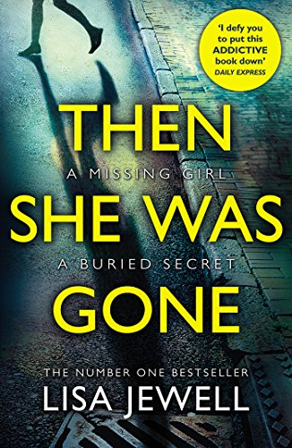 9781784756253: Then She Was Gone: From the number one bestselling author of The Family Upstairs