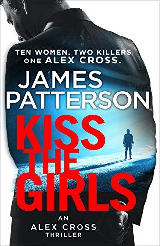 9781784757472: Kiss the Girls: (Alex Cross 2)
