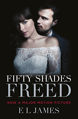 9781784757762: Fifty Shades Freed, Film Tie-In