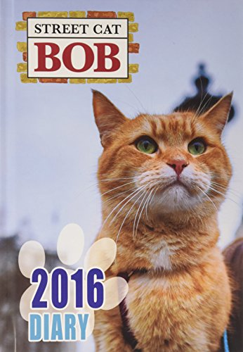 9781784765002: Street Cat Bob A5 Casebound Diary