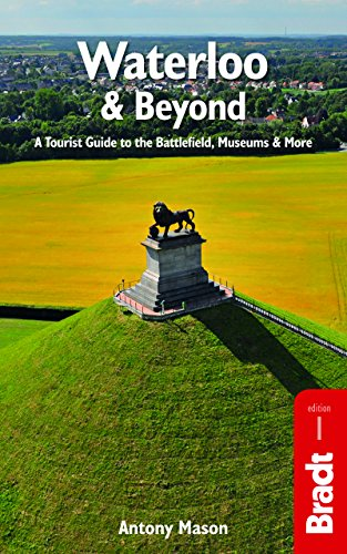 9781784770013: Waterloo & Beyond (Bradt Travel Guides)