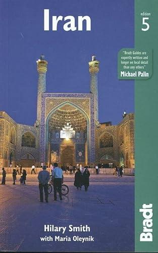 9781784770211: Iran (Bradt Travel Guide Iran)