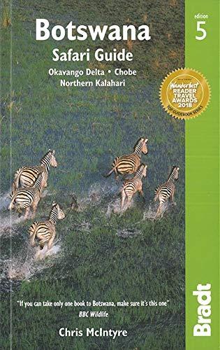 9781784770938: Bradt Botswana Safari Guide: Okavango Delta, Chobe, Northern Kalahari [Lingua Inglese]