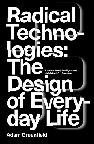 9781784780456: Radical Technologies. The Design Of Everyday Life