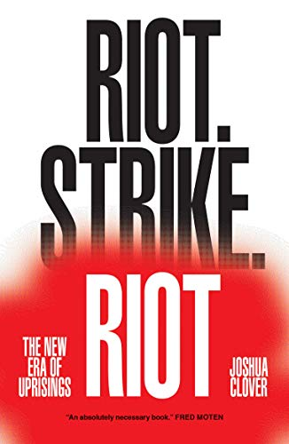 9781784780623: Riot. Strike. Riot: The New Era of Uprisings