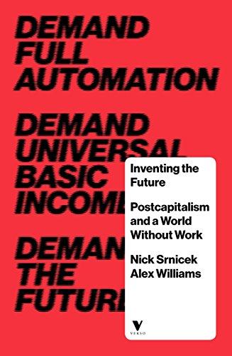 9781784780968: Inventing the Future: Folk Politics and the Left