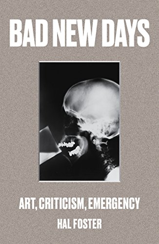 9781784781484: Bad New Days: Art, Criticism, Emergency
