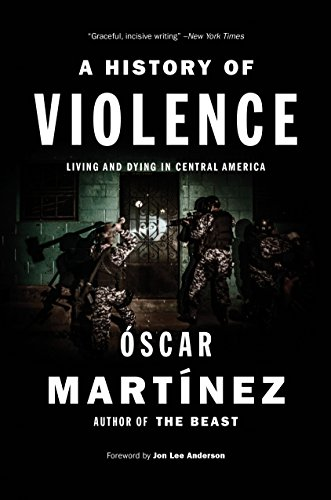 9781784781682: A History of Violence: Living and Dying in Central America