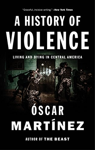 9781784781712: A History of Violence: Living and Dying in Central America