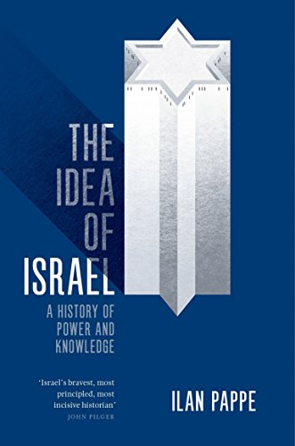 9781784782016: The Idea of Israel: A History of Power and Knowledge