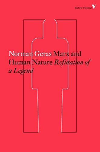9781784782351: Marx and Human Nature: Refutation of a Legend (Radical Thinkers)