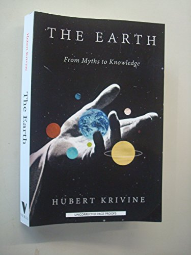 9781784782702: The Earth: From Myths to Knowledge
