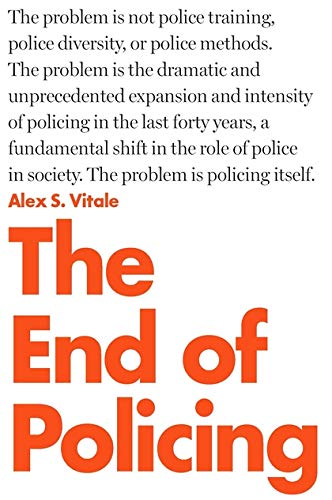 9781784782894: The End of Policing