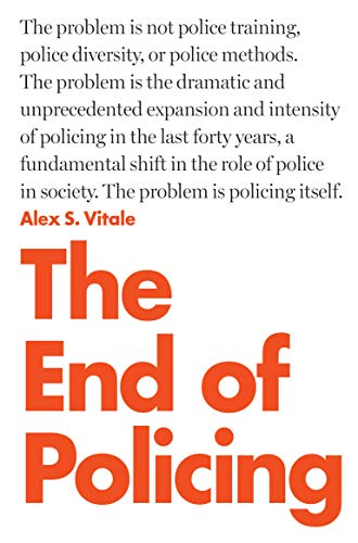 9781784782924: The End of Policing