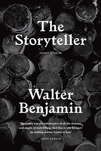 The Storyteller: Tales out of Loneliness: Benjamin, Walter