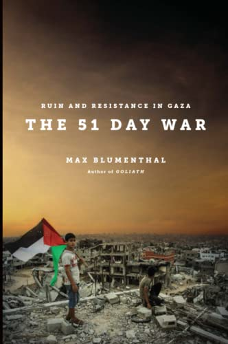 9781784783112: The 51 Day War: Resistance and Ruin in Gaza