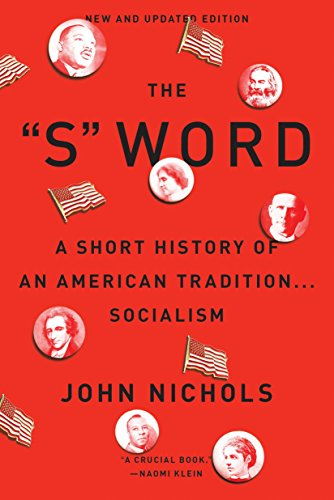 9781784783402: The S Word: A Short History of an American Tradition...Socialism
