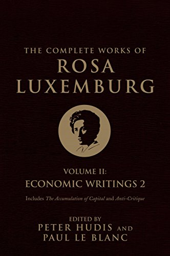9781784783921: The Complete Works of Rosa Luxemburg: Economic Writings: 2