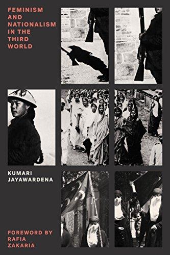 Feminism and Nationalism in the Third World: Jayawardena, Kumari