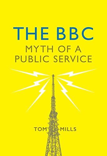 9781784784829: The BBC: Myth of a Public Service