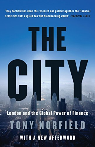 9781784785024: The City: London and the Global Power of Finance