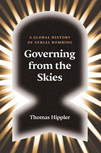 Governing from the Skies: A Global History: Hippler, Thomas; Fernbach,