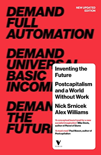 9781784786229: Inventing the Future: Postcapitalism and a World Without Work
