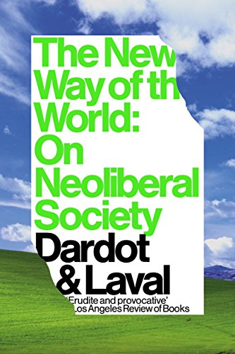 9781784786243: The New Way of the World: On Neoliberal Society