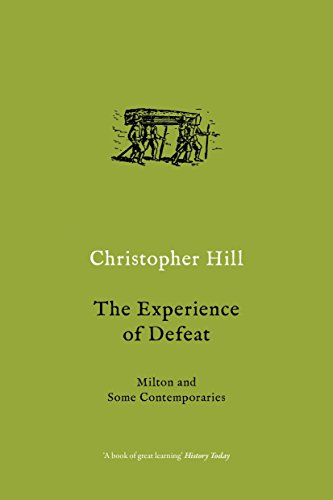 9781784786694: The Experience of Defeat: Milton and Some Contemporaries