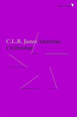9781784787721: American Civilization (Radical Thinkers)
