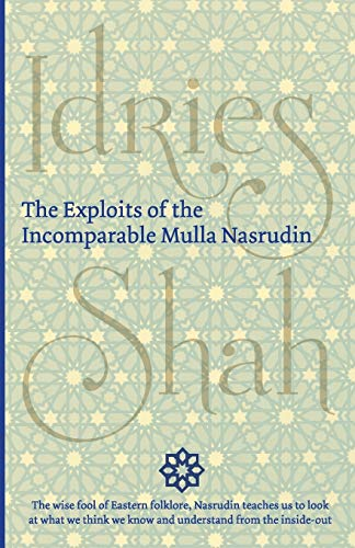 9781784790097: The Exploits of the Incomparable Mulla Nasrudin