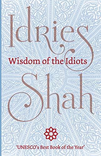 9781784790363: Wisdom of the Idiots