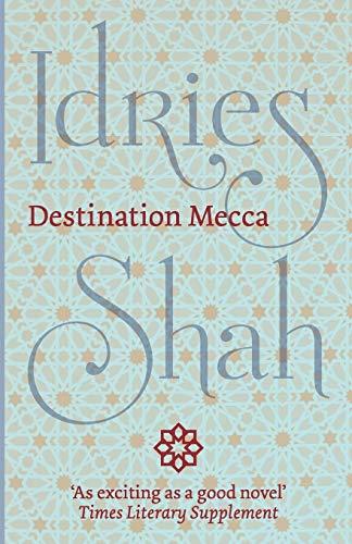 9781784790578: Destination Mecca