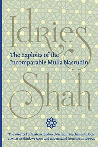 9781784799991: The Exploits of the Incomparable Mulla Nasrudin (Pocket)