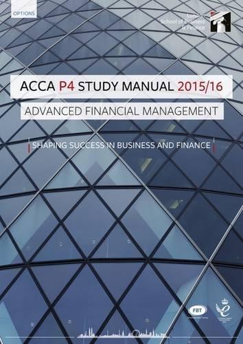 ACCA P4 Advanced Financial Management Study Manual Text: InterActive Worldwide Ltd.