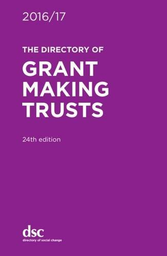 The Directory of Grant Making Trusts 2016/17 (Hardback): Denise Lillya, Gabriele Zagnojute