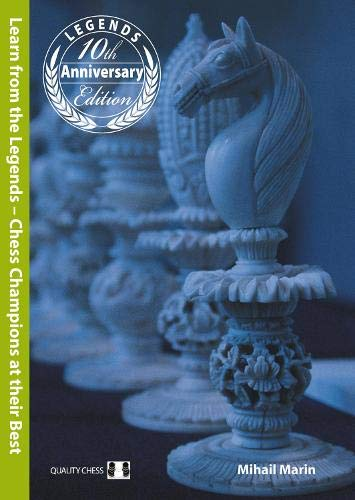 9781784830045: Learn from the Legends: Chess Champions at their Best