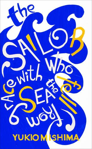 9781784870041: The Sailor Who Fell from Grace with the Sea (Vintage Summer)