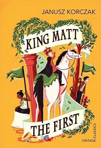 9781784870539: King Matt the First
