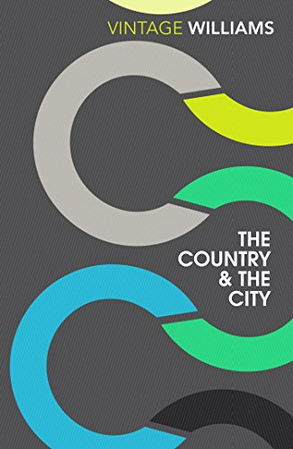 9781784870829: The Country And The City (Vintage Classics)