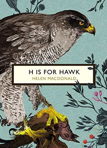 9781784871109: H is for Hawk (The Birds and Bees)