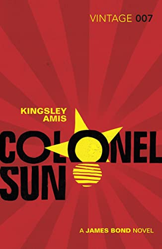 9781784871451: Colonel Sun: A James Bond Novel