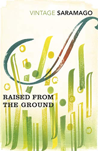 Raised from the Ground (Paperback): Jose Saramago